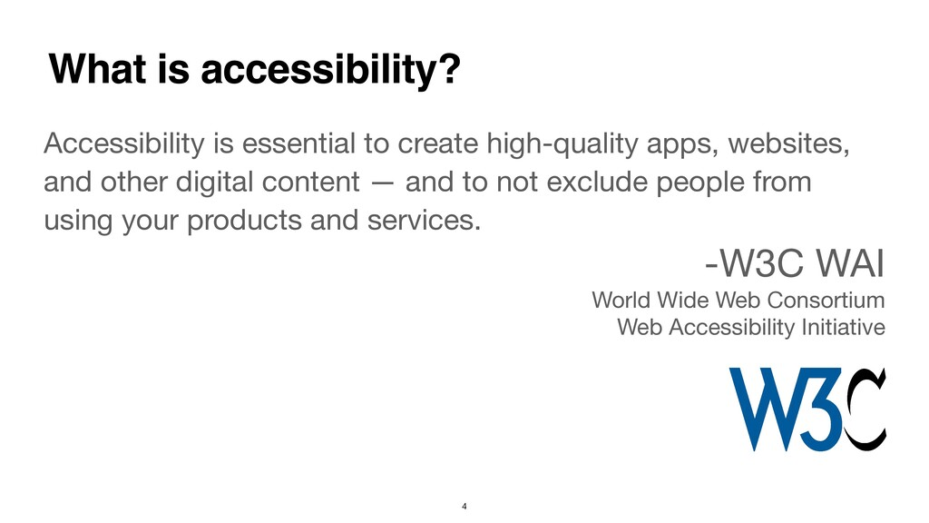 Accessibility is essential to create high-quali...