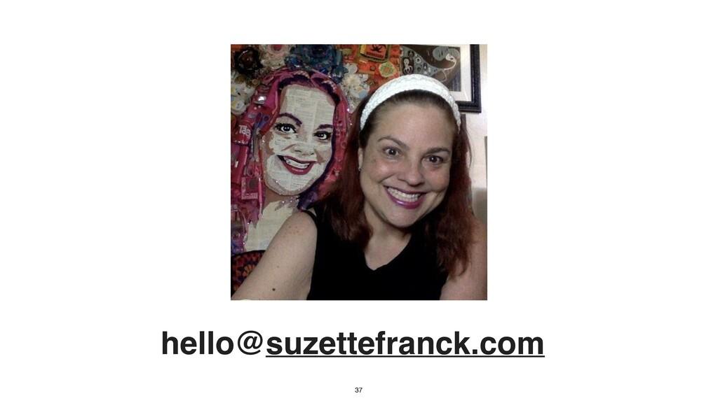 hello@suzettefranck.com 37
