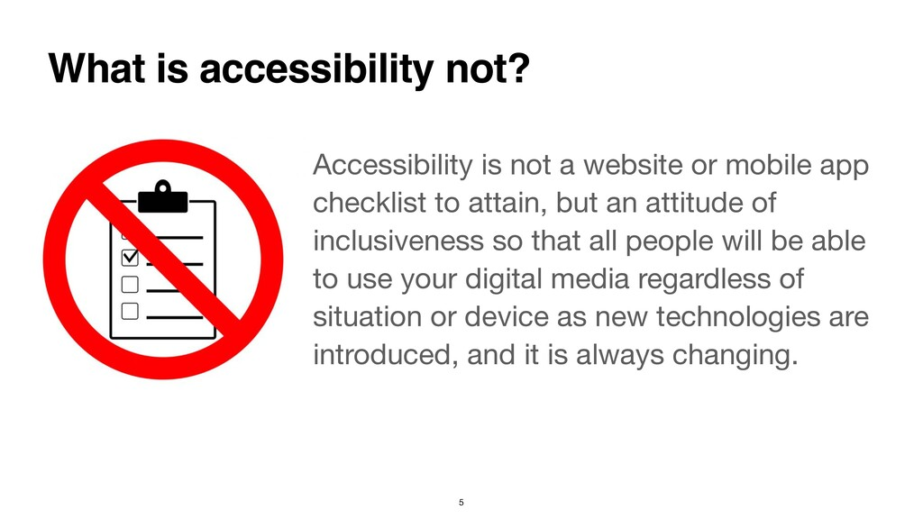 Accessibility is not a website or mobile app ch...