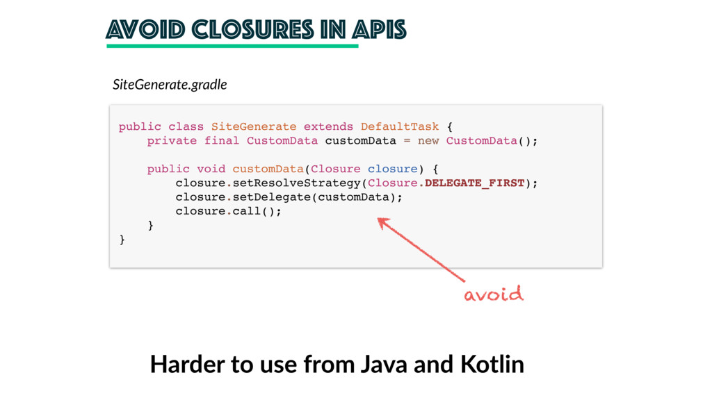 avoid closures in Apis SiteGenerate.gradle publ...