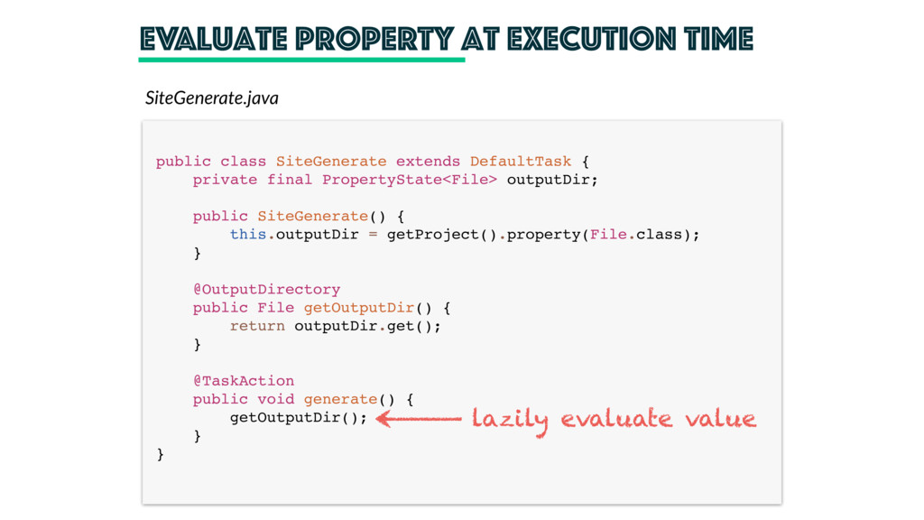 Evaluate property at execution time public clas...