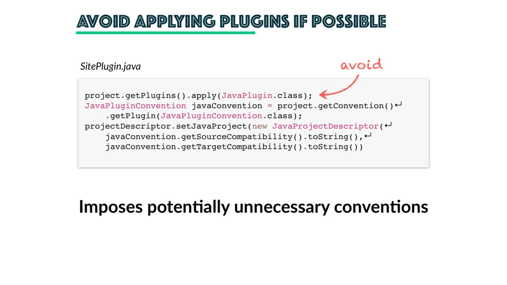 avoid applying plugins if possible project.getP...