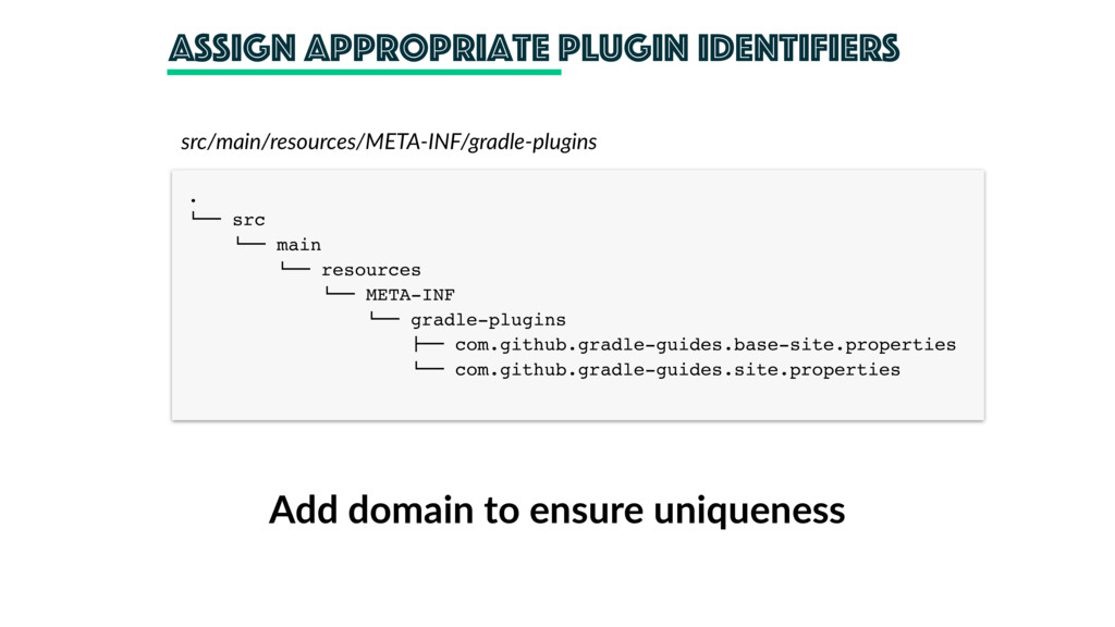 "Assign appropriate plugin identifiers . !"""" src..."