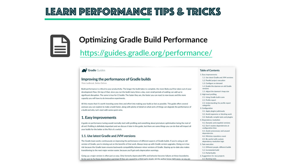 learn performance tips & tricks Op'mizing Gradl...