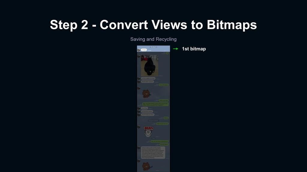 Step 2 - Convert Views to Bitmaps Saving and Re...