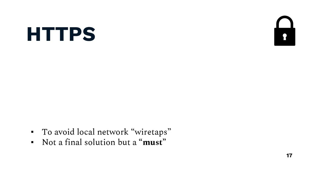 "HTTPS ▪ To avoid local network ""wiretaps"" ▪ Not..."