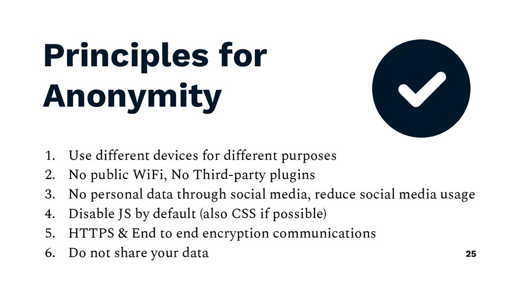 Principles for Anonymity 1. Use different devic...