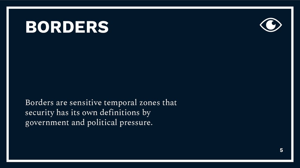 BORDERS Borders are sensitive temporal zones th...
