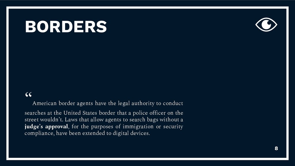 """American border agents have the legal authorit..."