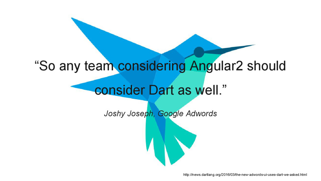 """So any team considering Angular2 should consid..."