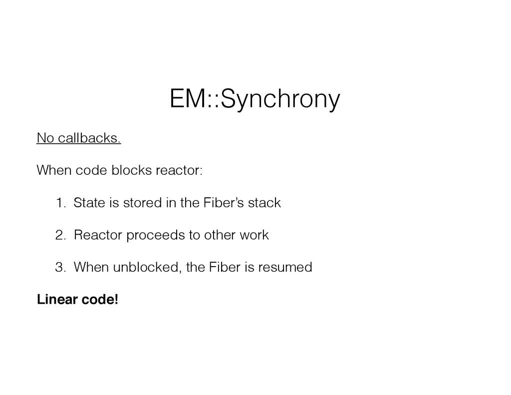EM::Synchrony No callbacks. When code blocks re...