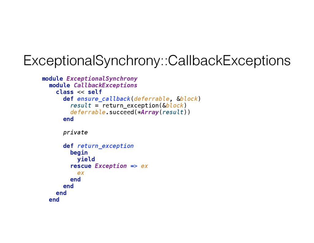 ExceptionalSynchrony::CallbackExceptions module...