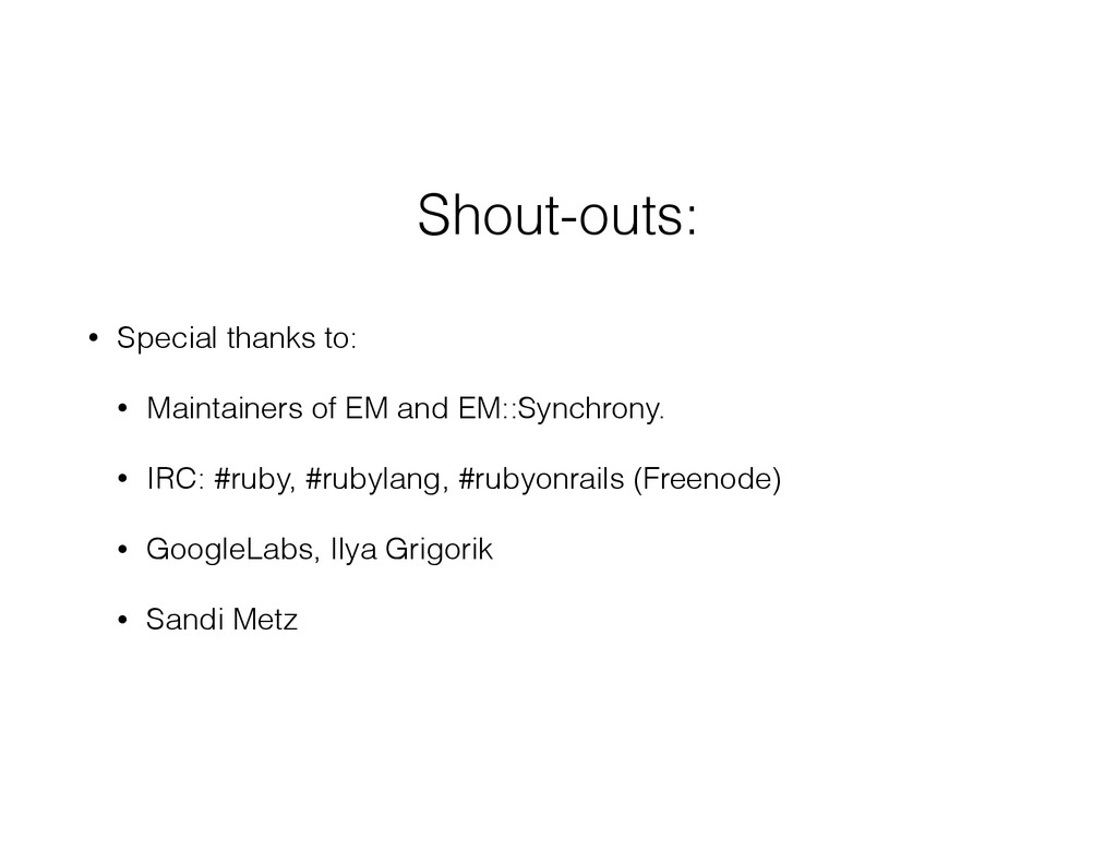 Shout-outs: • Special thanks to: • Maintainers ...