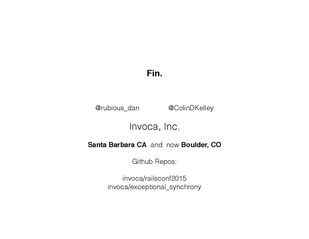 Fin. @rubious_dan @ColinDKelley Invoca, Inc. Sa...