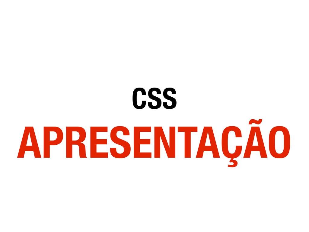 CSS APRESENTAÇÃO