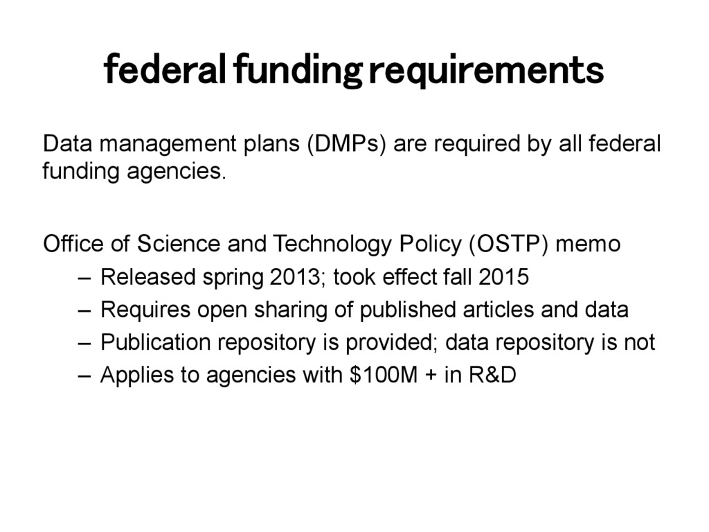 federal funding requirements! Data management p...