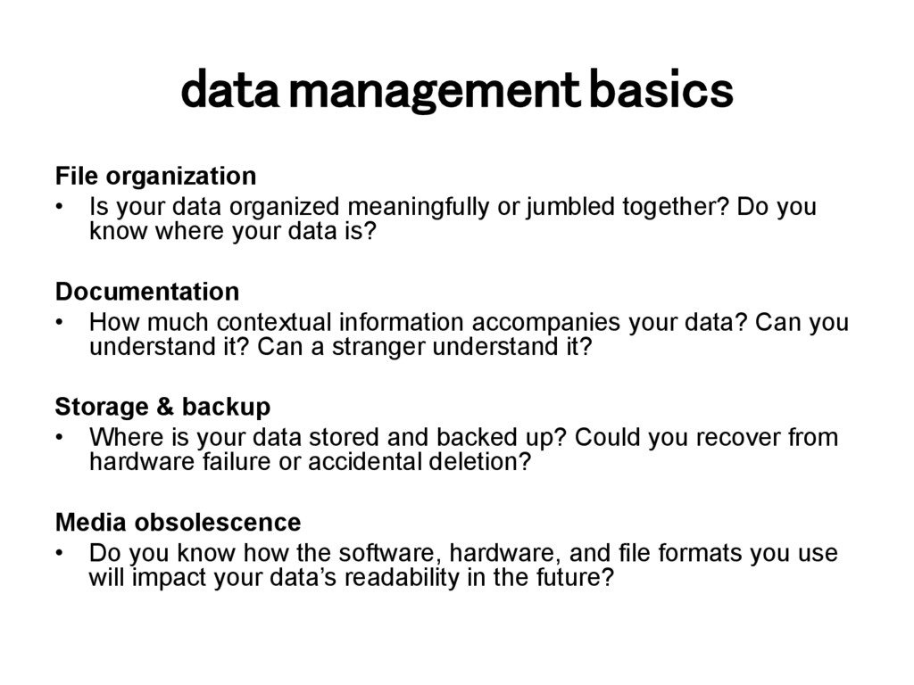 data management basics! File organization •  Is...