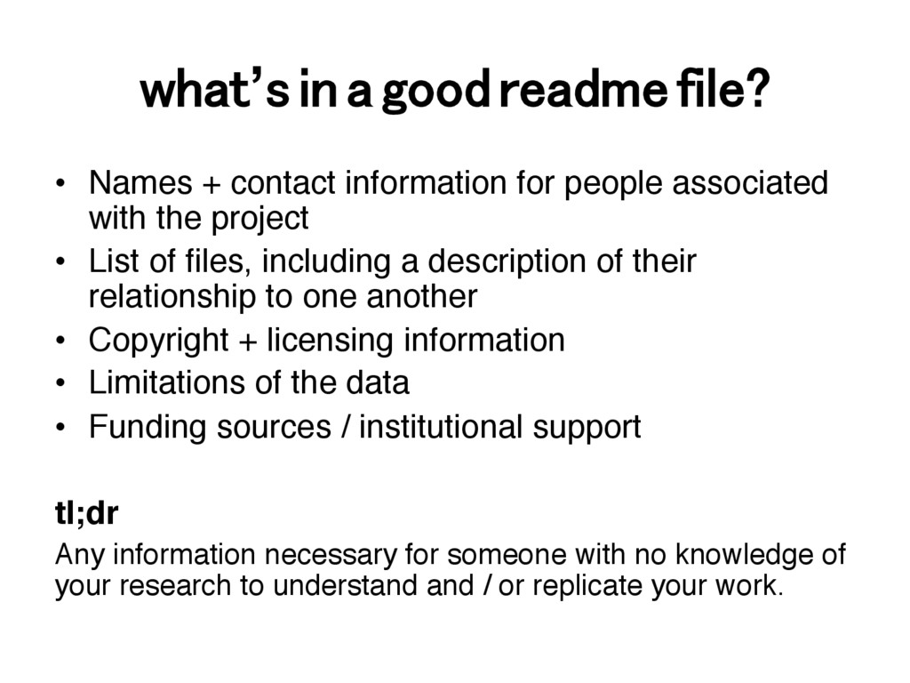 what's in a good readme file?! •  Names + conta...