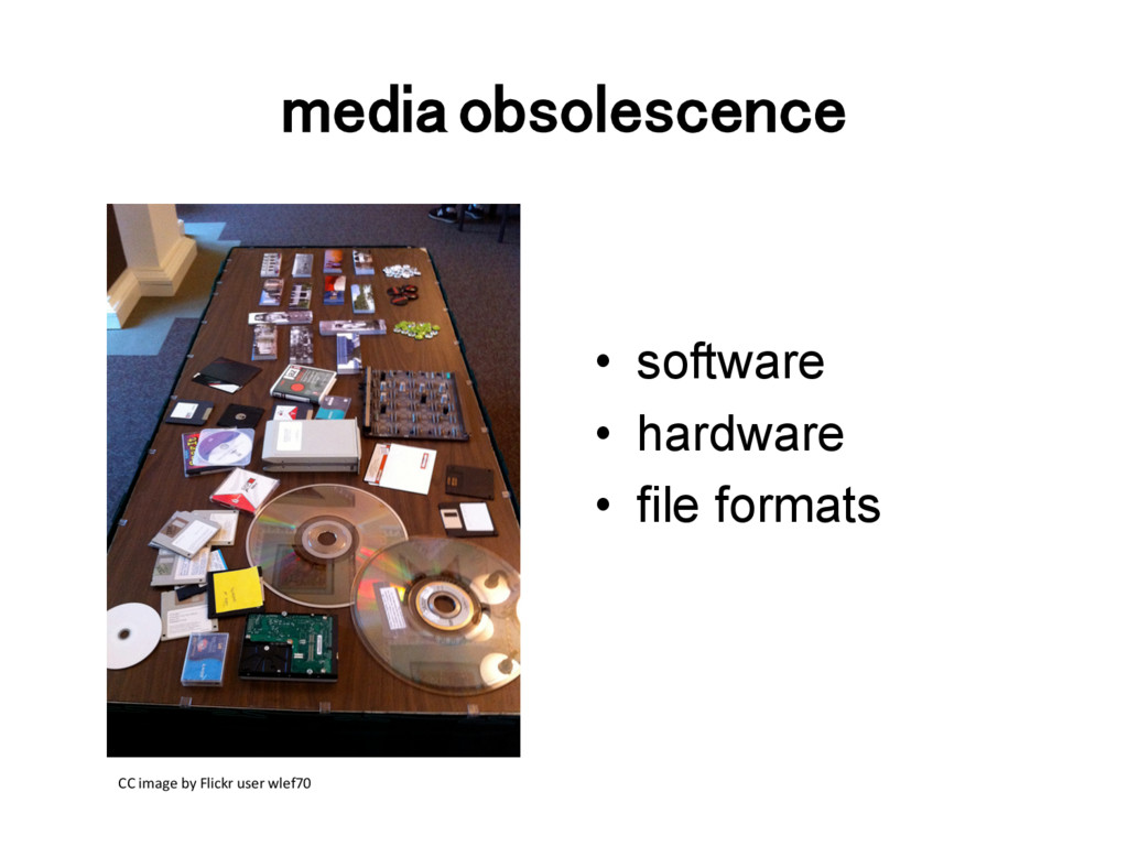 media obsolescence! CC	