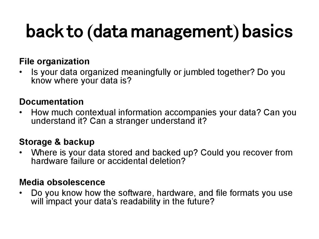 back to (data management) basics! File organiza...