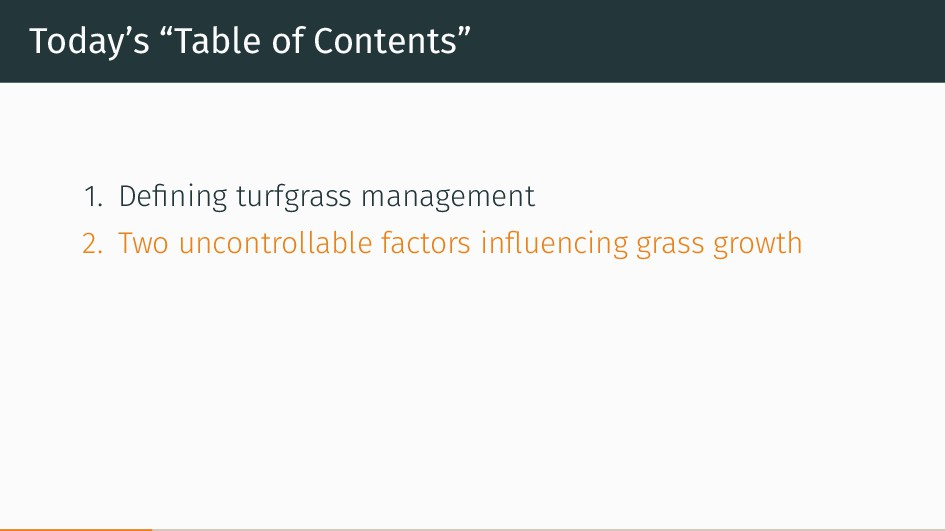 "Today's ""Table of Contents"" 1. Defining turfgras..."