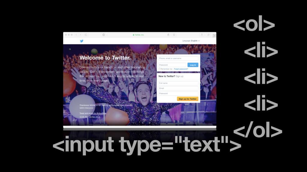 """<ol> <li> <li> <li> </ol> <input type=""""text"""">"""