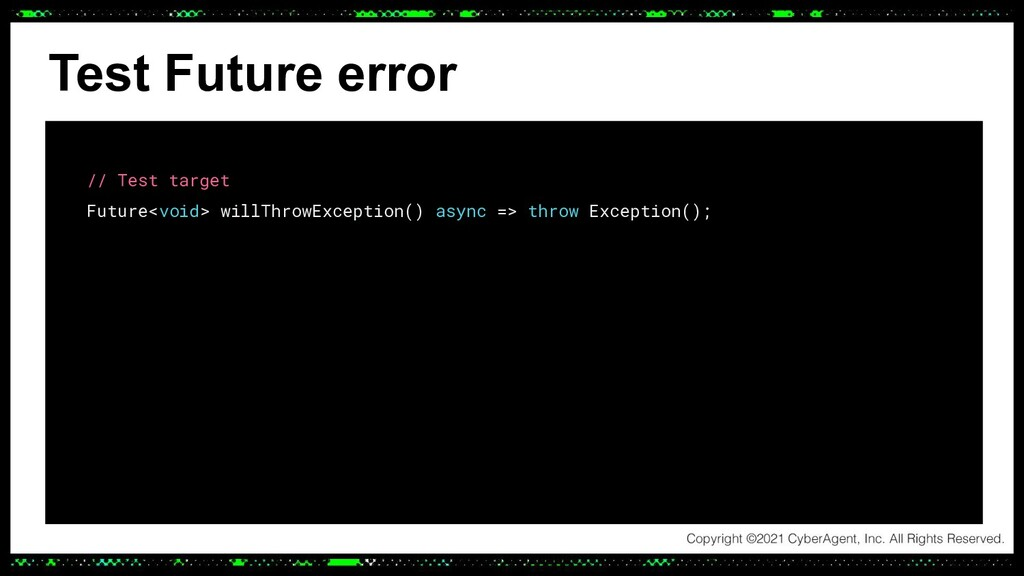 Test Future error // Test target Future<void> w...