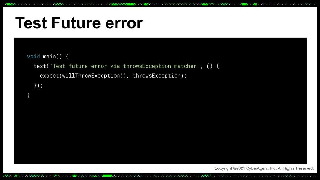 Test Future error void main() { test('Test futu...