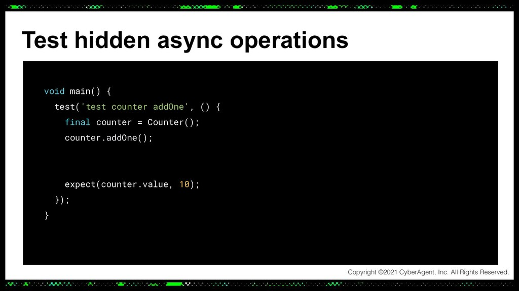 void main() { test('test counter addOne', () { ...