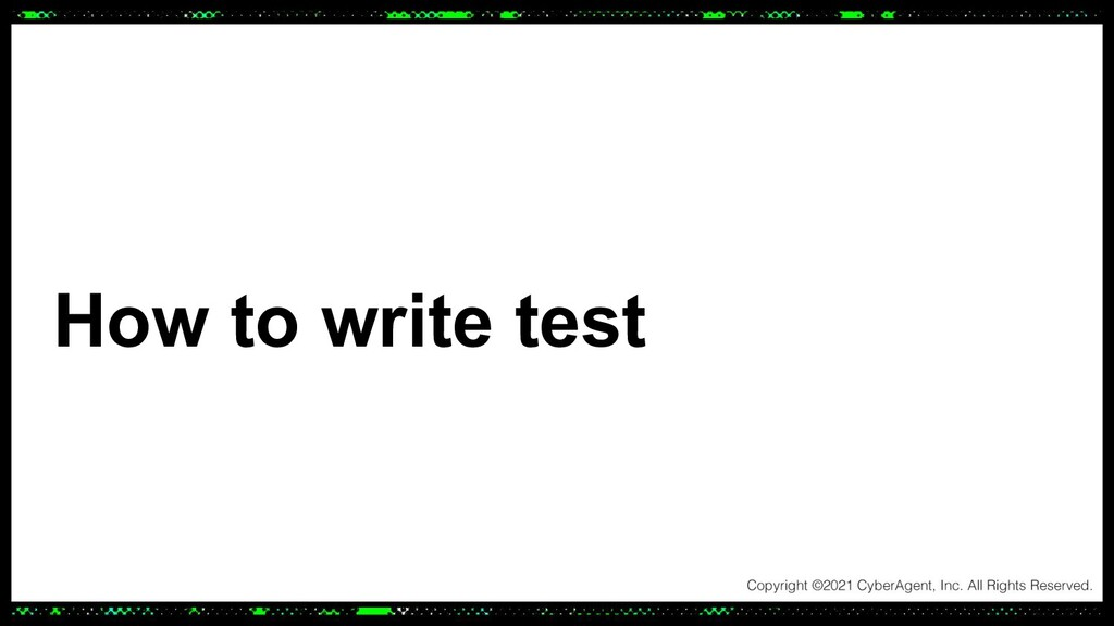 How to write test