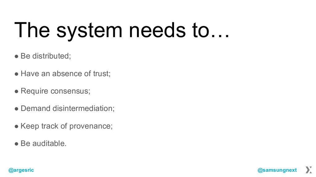 @argesric @samsungnext The system needs to… ● B...