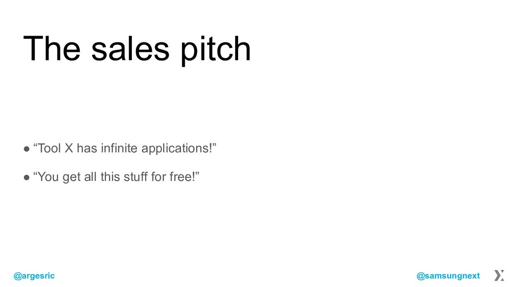 "@argesric @samsungnext The sales pitch ● ""Tool ..."