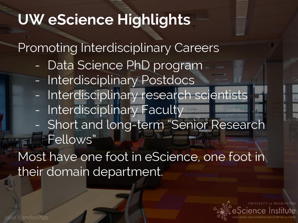 Jake VanderPlas UW eScience Highlights Promotin...