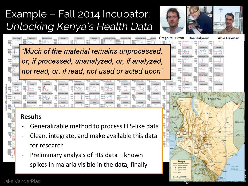 Jake VanderPlas Example – Fall 2014 Incubator: ...