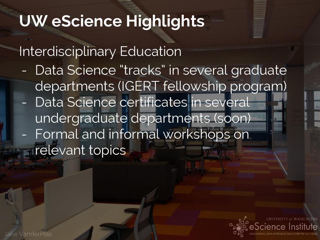 Jake VanderPlas UW eScience Highlights Interdis...