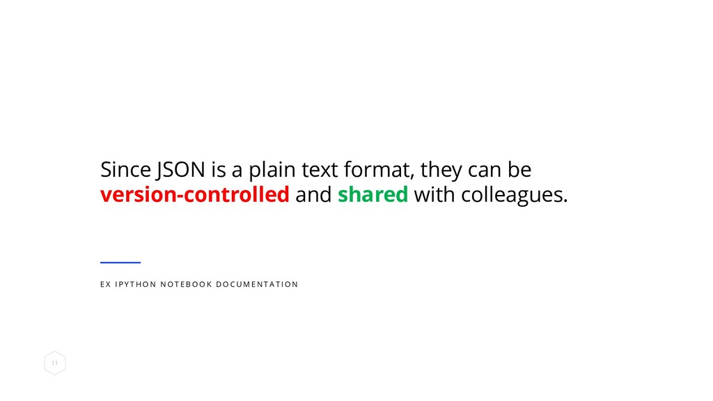 Since JSON is a plain text format, they can be ...