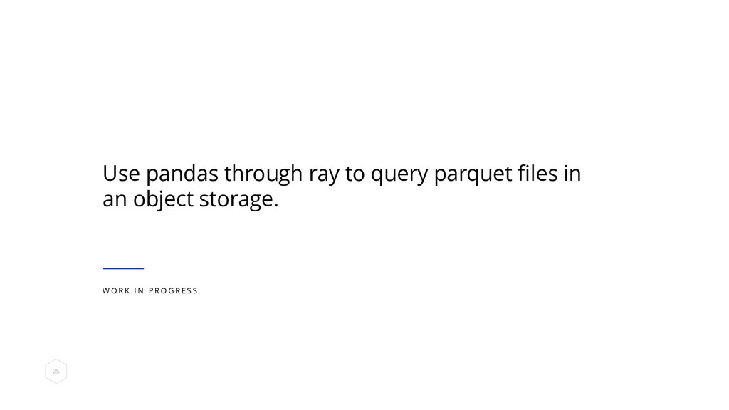 Use pandas through ray to query parquet files i...