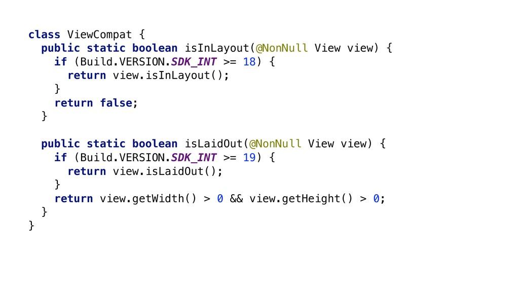 class ViewCompat { public static boolean isInLa...