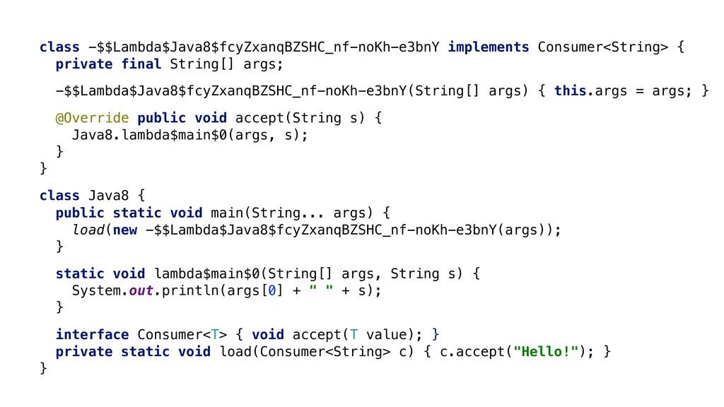 s -> class -$$Lambda$Java8$fcyZxanqBZSHC_nf-noK...
