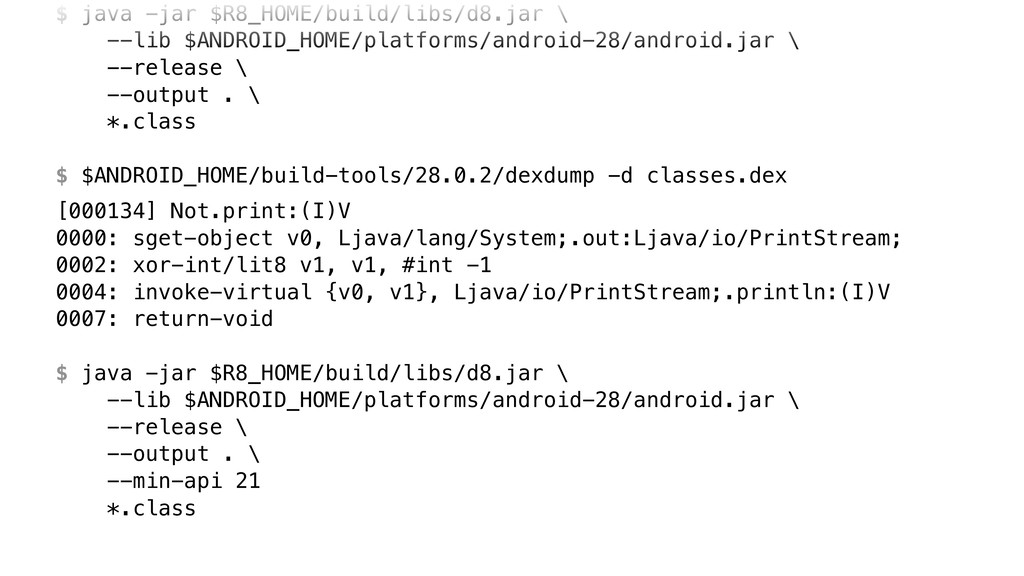 $ java -jar $R8_HOME/build/libs/d8.jar 