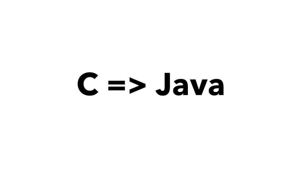 C => Java