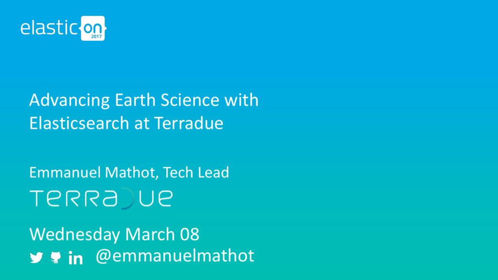 Wednesday March 08 @emmanuelmathot Advancing Ea...