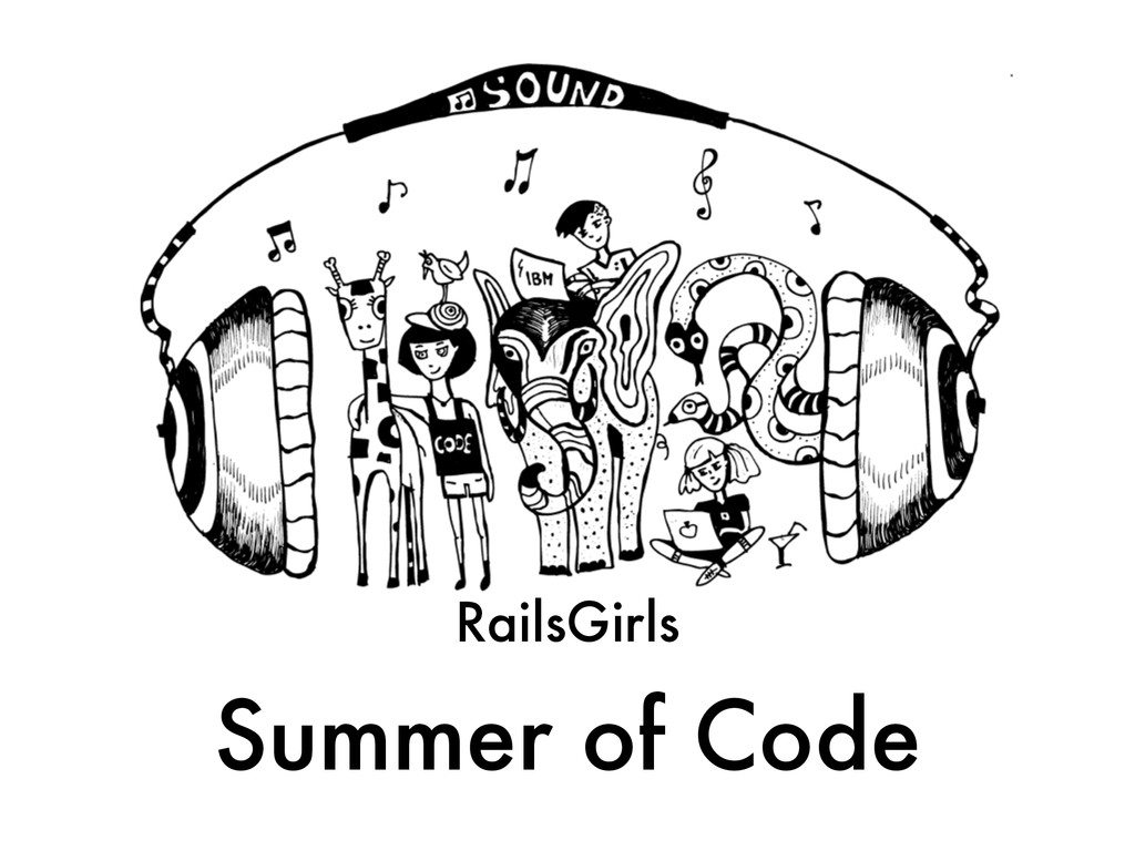 ! RailsGirls Summer of Code