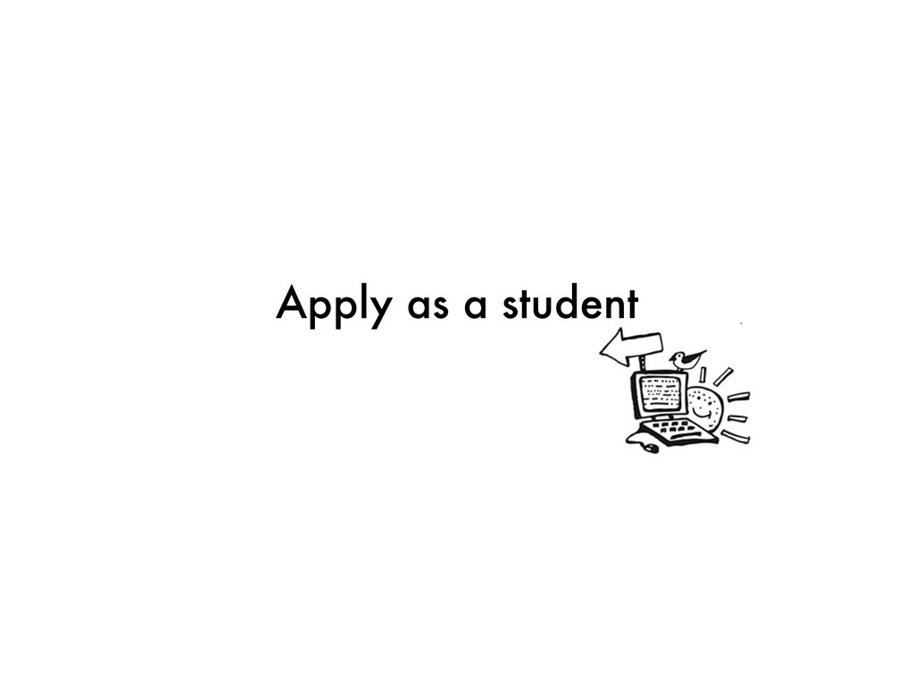 Apply as a student