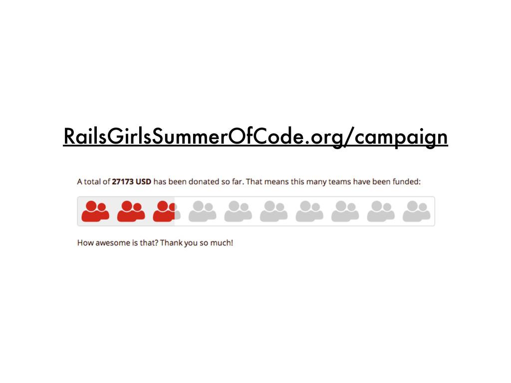 RailsGirlsSummerOfCode.org/campaign