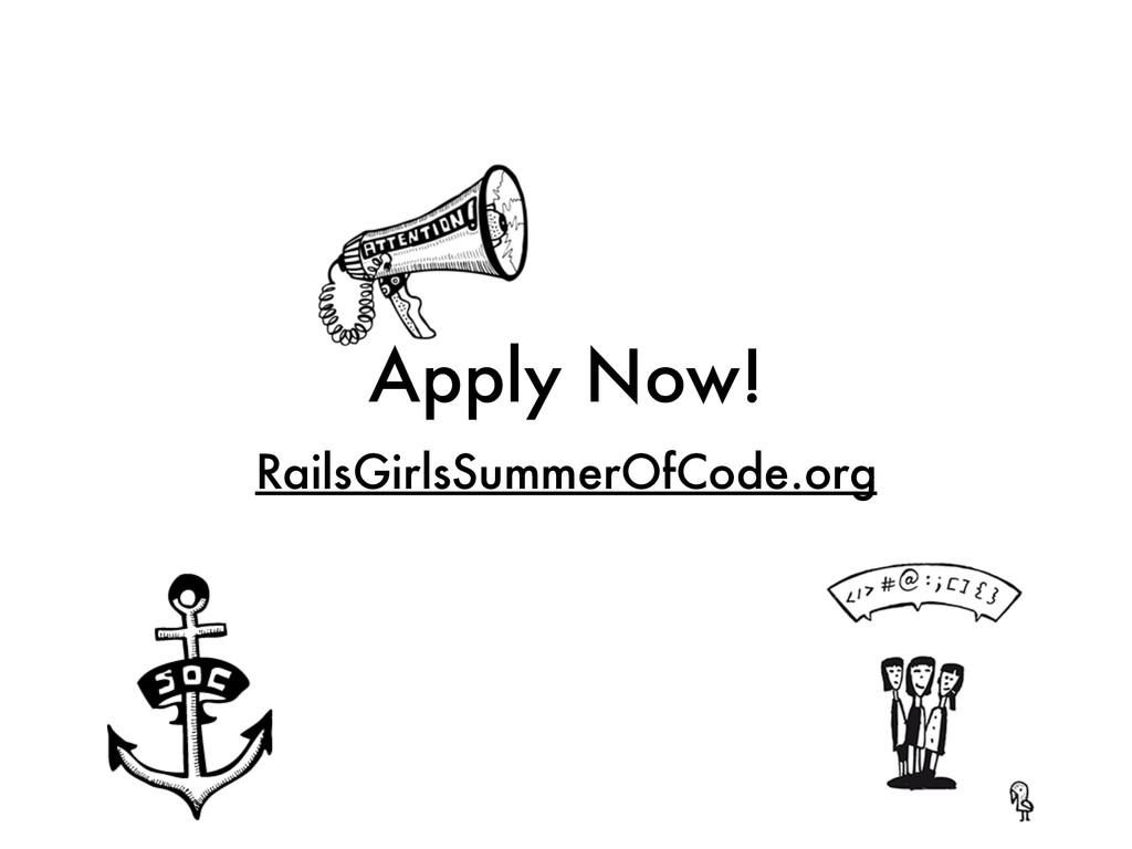 Apply Now! RailsGirlsSummerOfCode.org