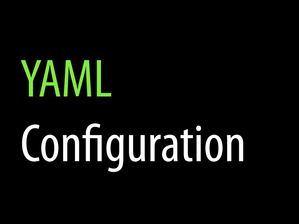YAML Con guration