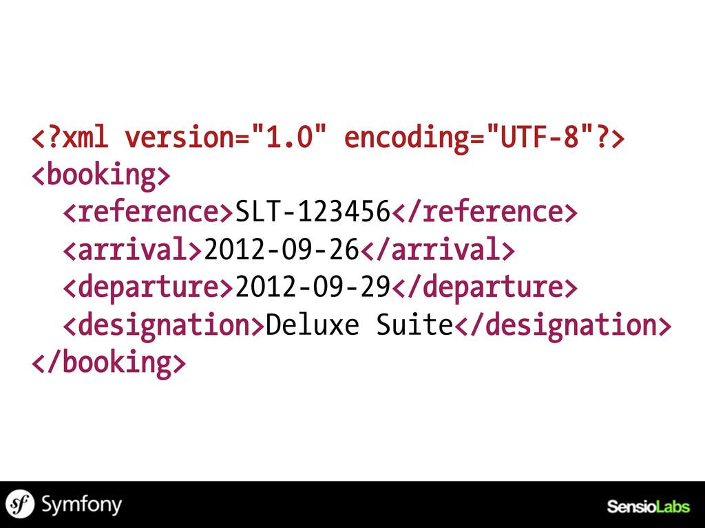 """<?xml version=""""1.0"""" encoding=""""UTF-8""""?> <booking..."""