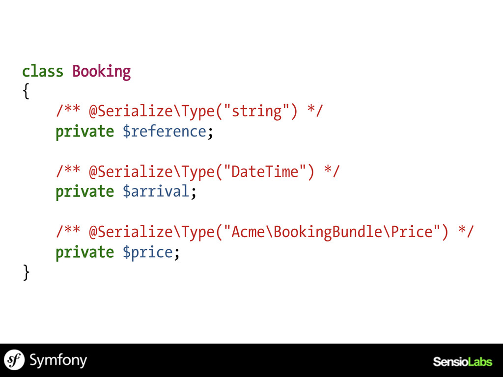 """class Booking { /** @Serialize\Type(""""string"""") *..."""