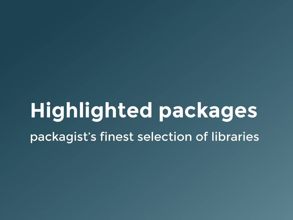 Highlighted packages packagist's finest selecti...